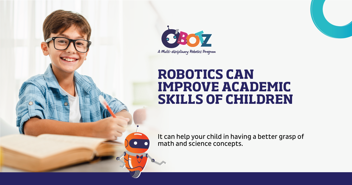 Kids Robotics is increasingly getting popular in Canada. Know how O'Botz Robotics course can help your child develop academic capabilities, including science and math.