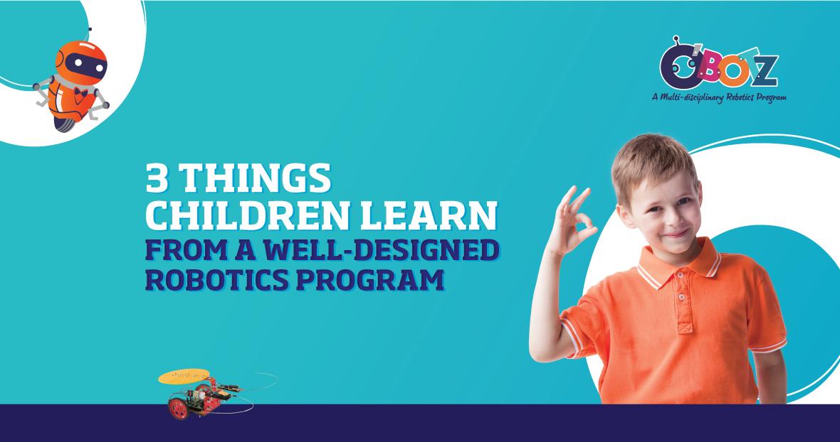 Know the benefits of O'Botz STEM robotics course for kids