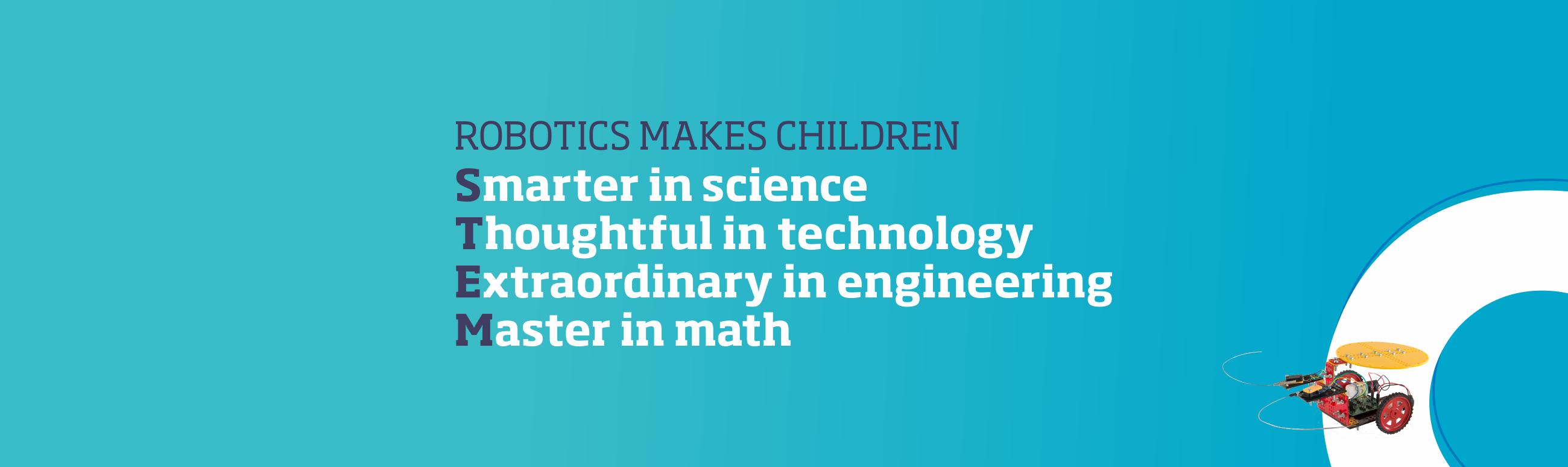 STEM for kids has become critical in education. O'Botz STEM Robotics prepare children for tomorrow.